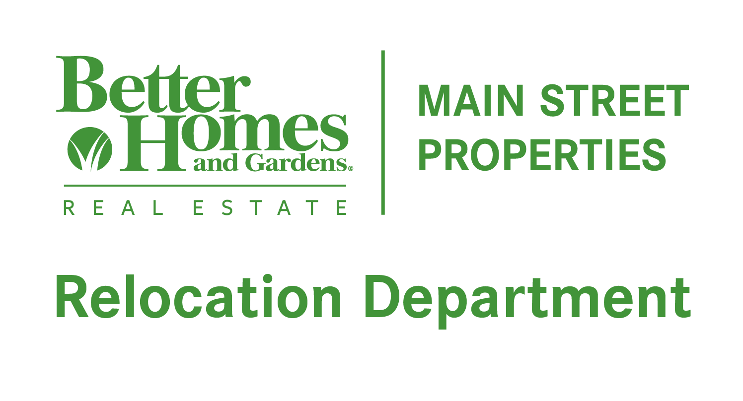 Better Homes and Gardens Real Estate Main Street Properties Relocation Department